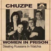Image of CHUZPE Women In Prison 7""