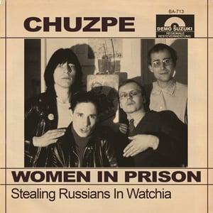 "Image of CHUZPE Women In Prison 7"""