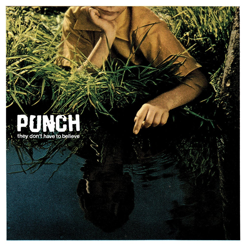 """Punch - They Don't Have to Believe 12"""""""