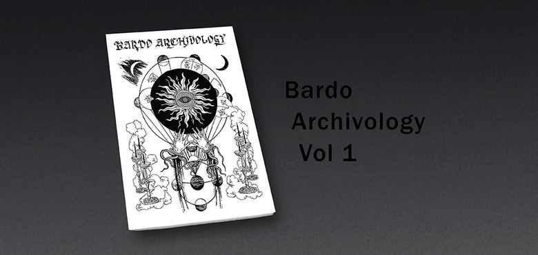 Image of Bardo Archivology Vol. 1