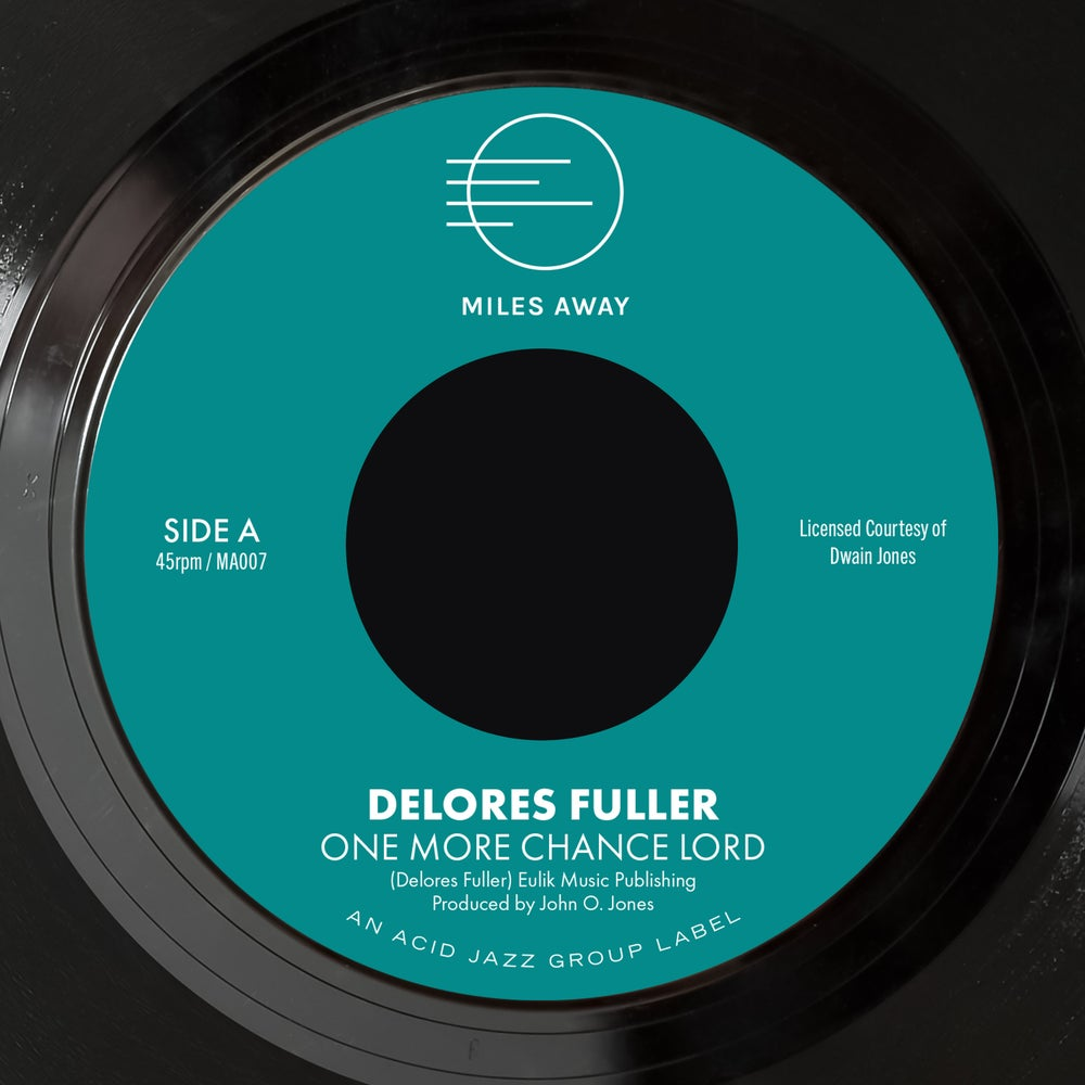 """Image of Delores Fuller - One More Chance Lord / My Greatest Desire 7"""" (Pre-Order)"""