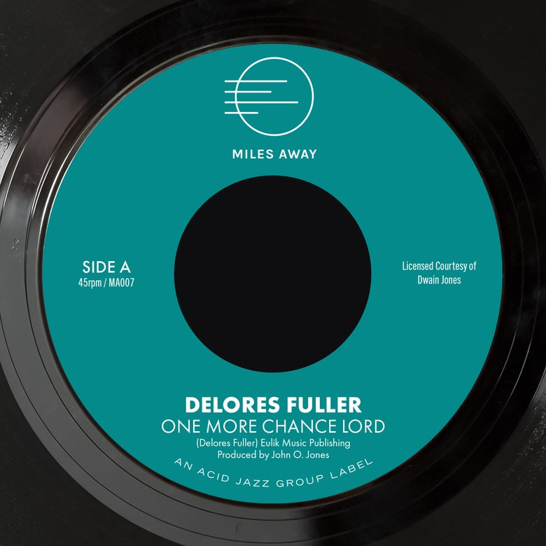 "Image of Delores Fuller - One More Chance Lord / My Greatest Desire 7"" (Pre-Order)"