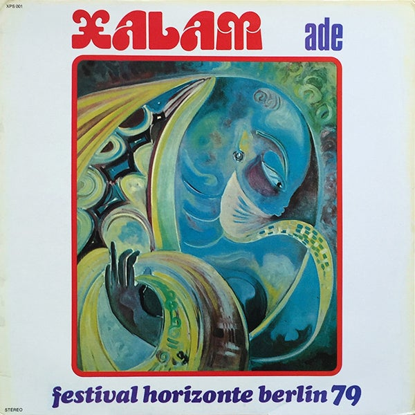 Xalam - Ade - Festival Horizonte Berlin 79 ( Productions Xalam Sénégal - 1979)