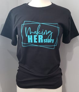 Image of Making HERstory Tee