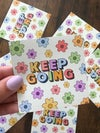 """""""Keep Going"""" Magnet"""