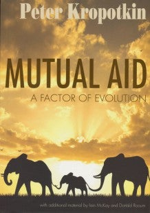 Image of Mutual Aid: A Factor of Evolution