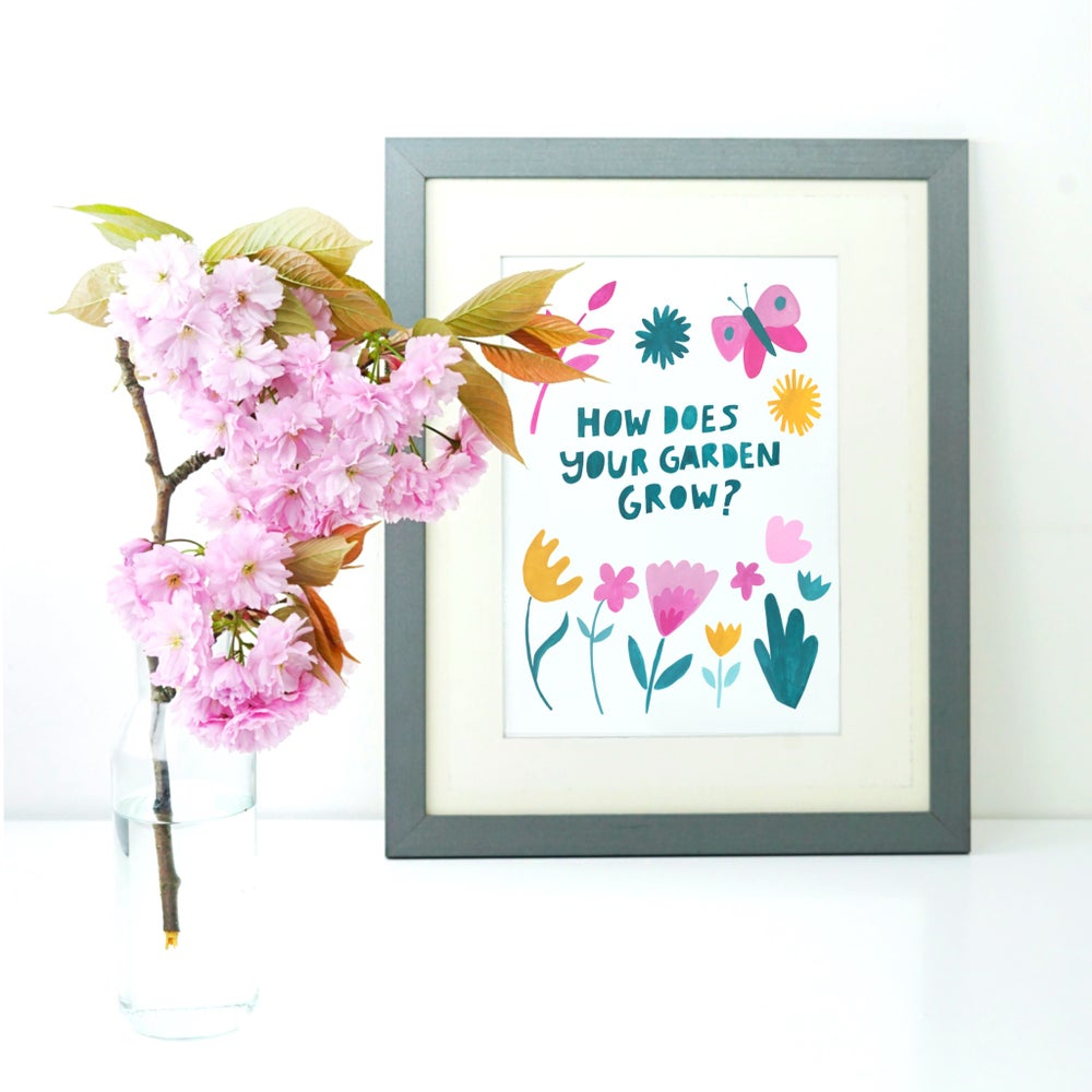 Image of How Does Your Garden Grow? print