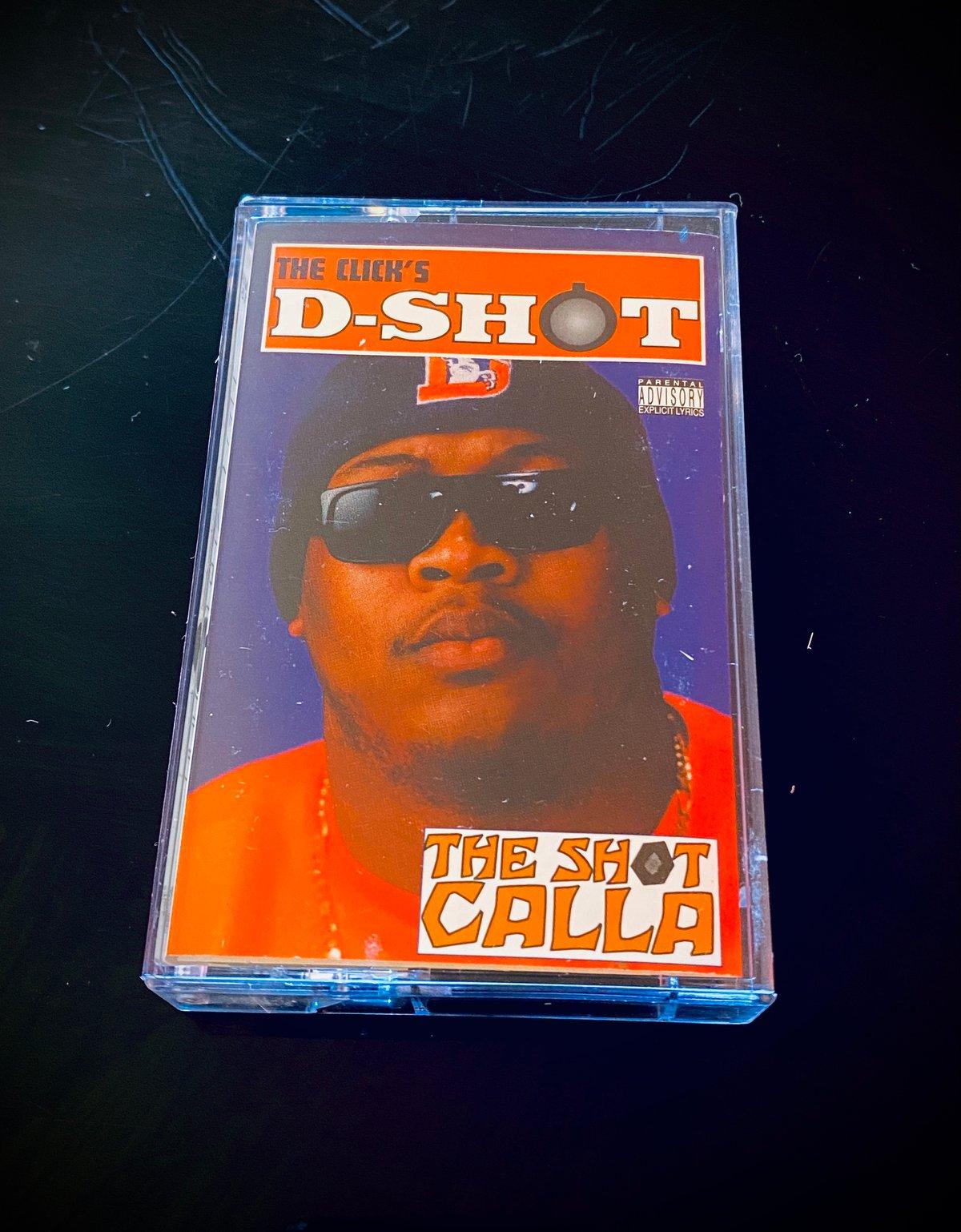 "Image of D-Shot  ""The Shot Calla"""