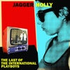 """Jagger Holly – The Last Of The International Playboys (12"""")"""