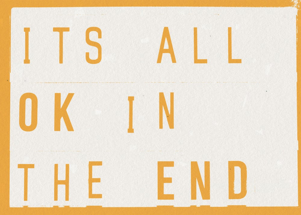 It's All OK In The End Lightbox Quote