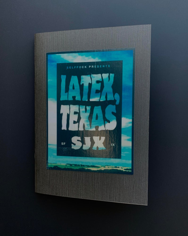 Image of 𝗦𝗙𝟵: LATEX, TEXAS BY SHANE JESSE CHRISTMASS