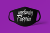 Melanin Poppin  (Prince Style text)  Face Mask / Cover