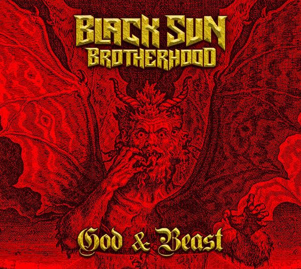 """Image of BLACK SUN BROTHERHOOD   """"God & Beast"""""""