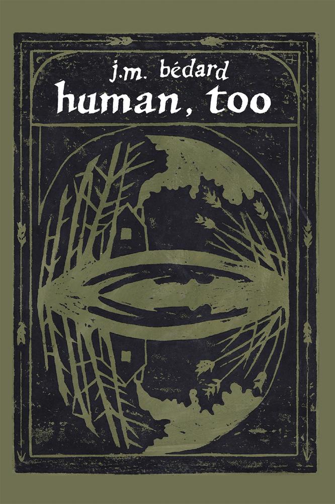 Image of Human, Too (J.M. Bédard)