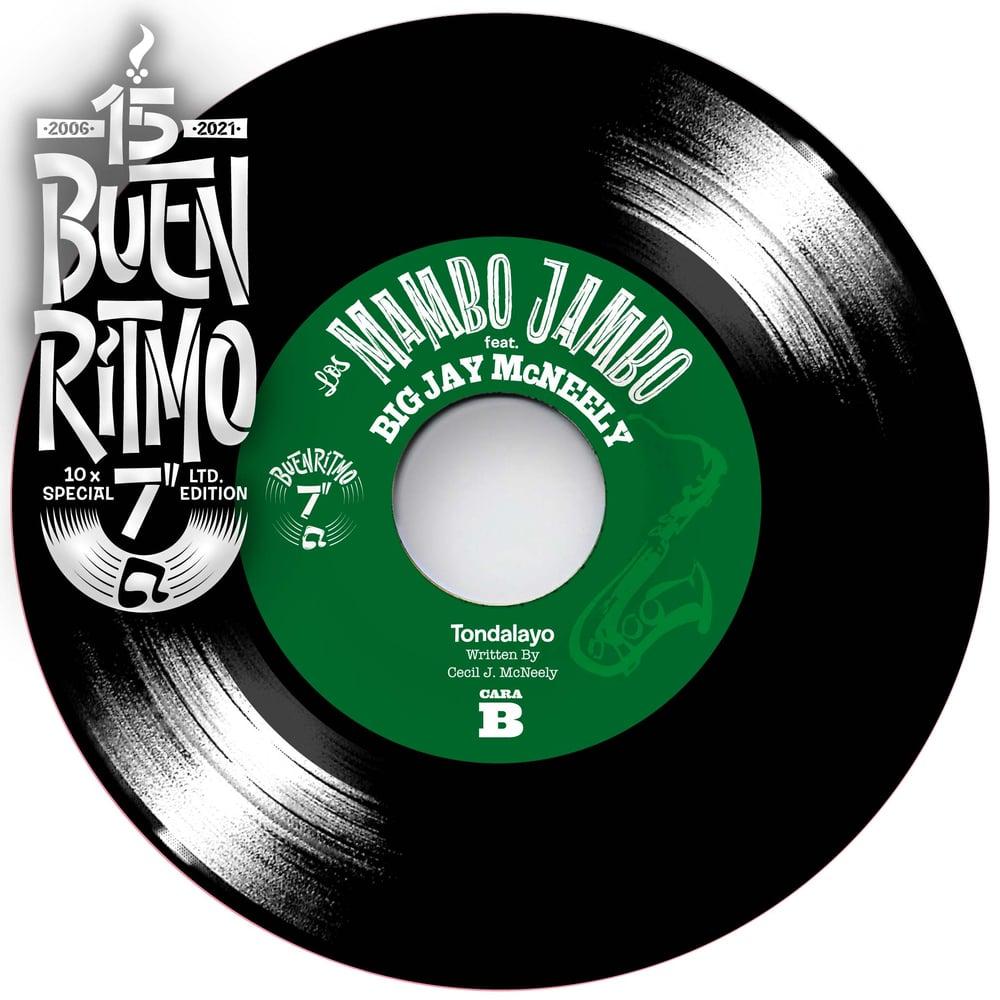 """PREORDER - Los Mambo Jambo featuring Big Jay McNeely """"Blow Big Jay / Tondalayo"""""""