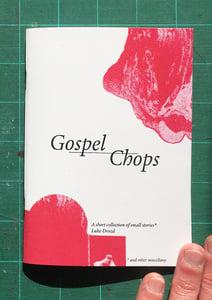 Image of Gospel Chops - Mini publication / zine