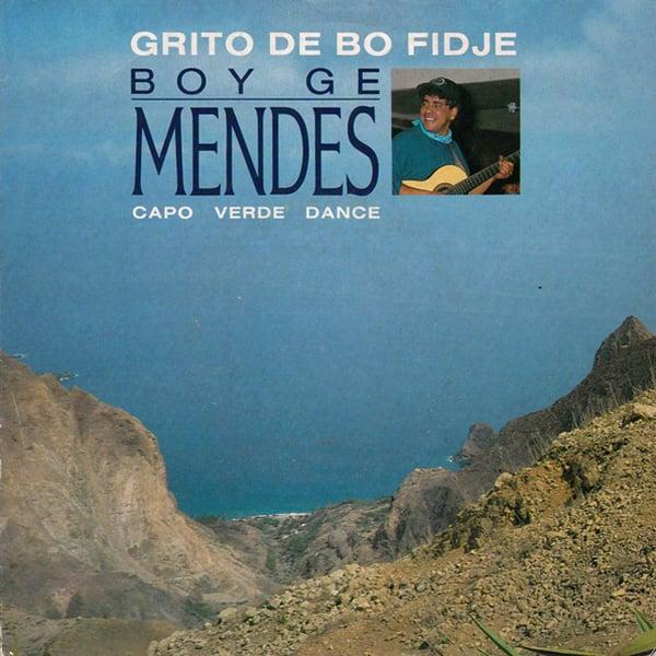 "Boy Ge Mendes - Grito De Bo Fidje 7"" (Emi France -  1989)"