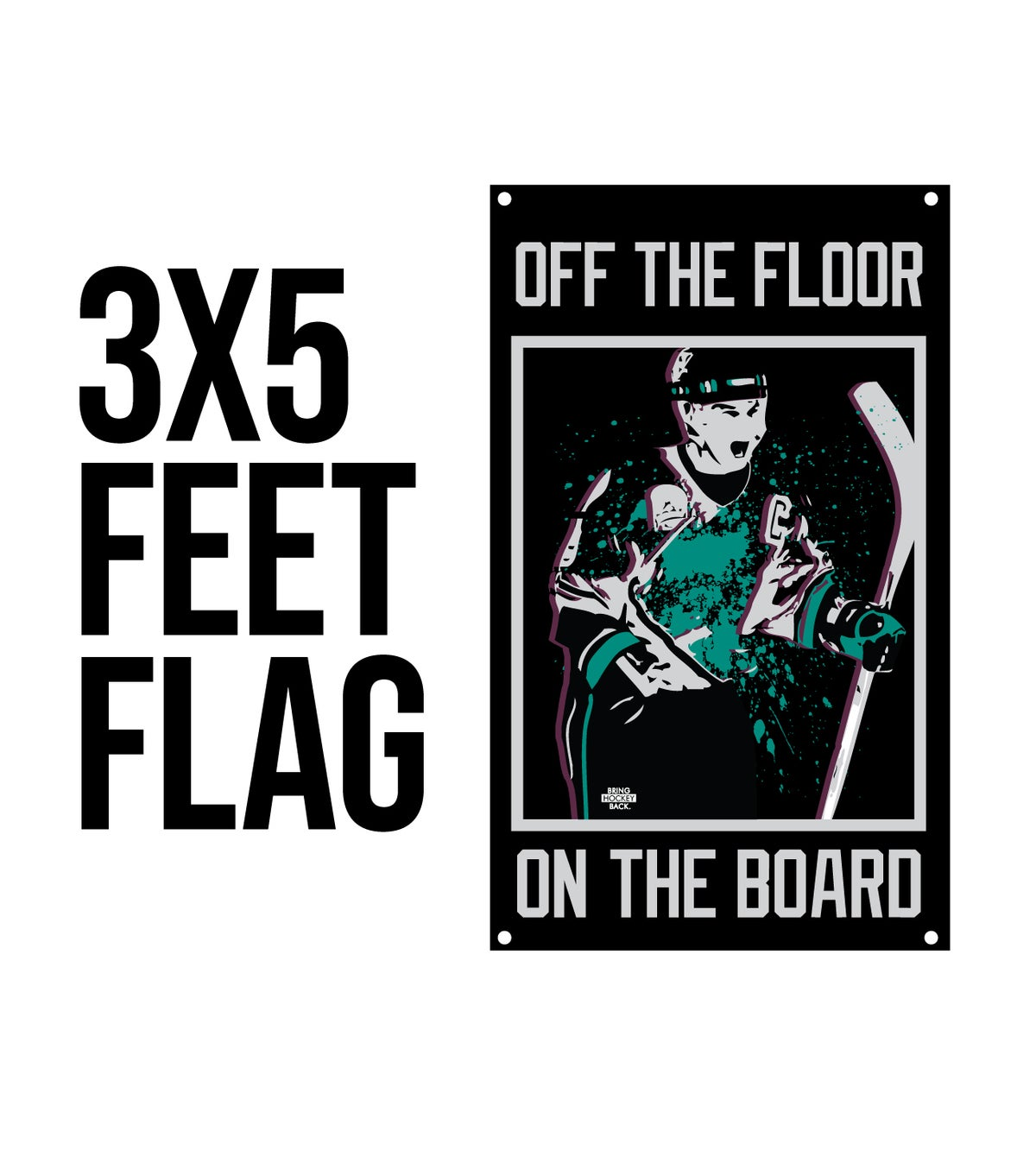 OFF THE FLOOR ON THE BOARD Flag [Pre-sale]