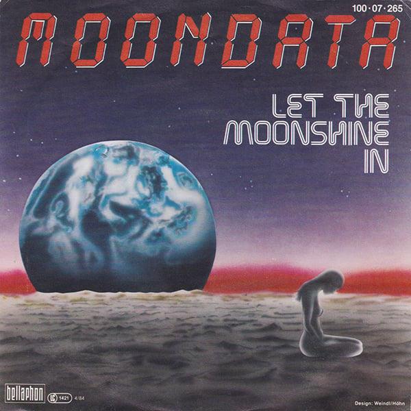 Moondata - Let the Moonshine In (Bellaphon - 1984)