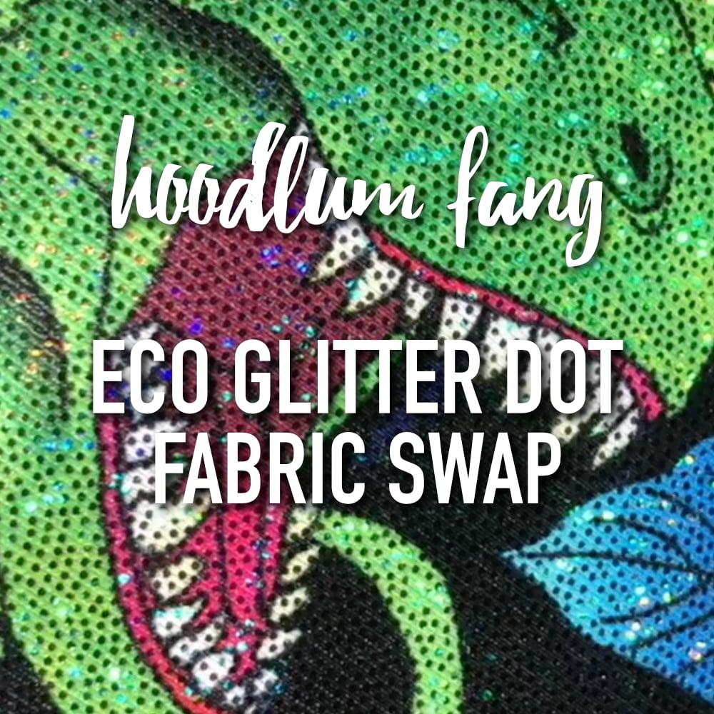Eco Glitter Dot Fabric Swap (optional add on)