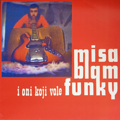 """Image of Misa Blam-Misa Blam I Oni Koji Vole Funky, 12"""", 45 RPM (Pre-Order, Coming Out On May 31!)"""