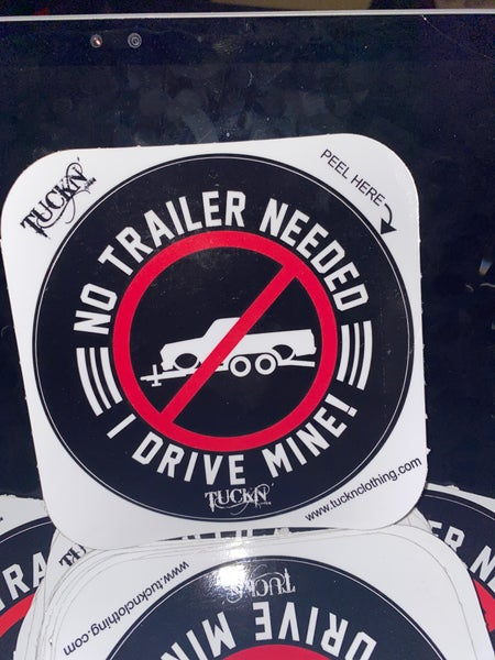 Image of Sticker no trailer needed