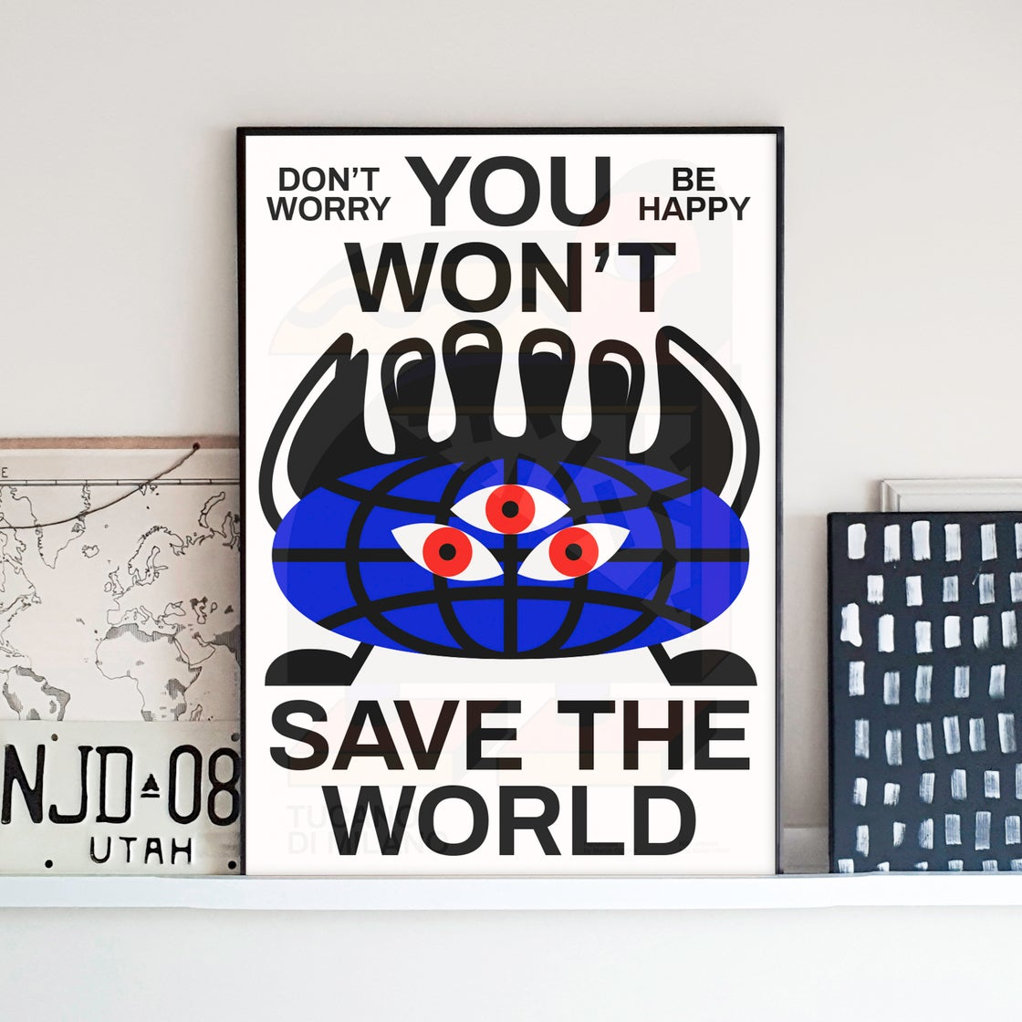 Image of YOU WON'T SAVE THE WORLD By Marco Oggian