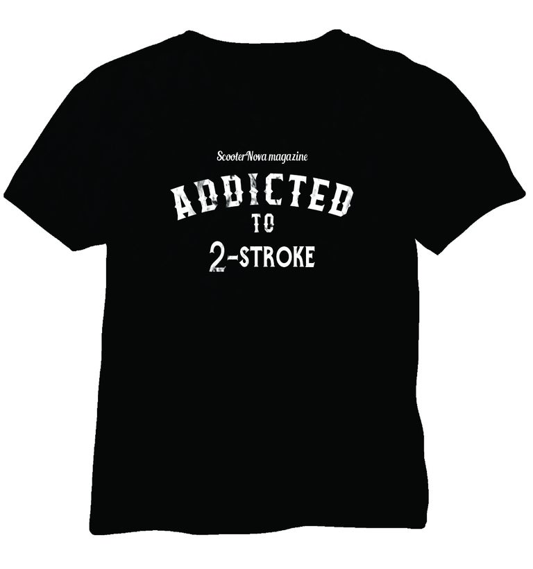 Addicted to 2-stroke T-shirt