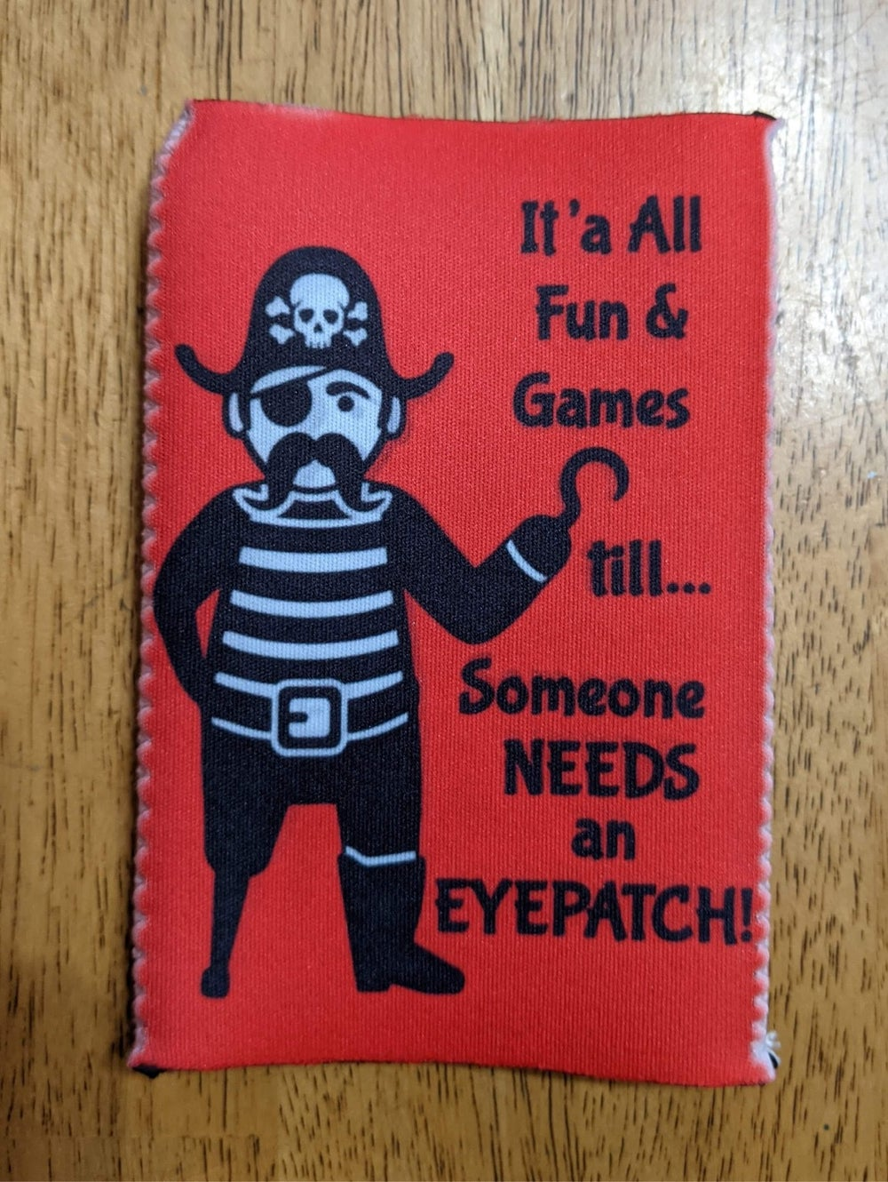 """Image of Pirate Koozie - """"It's all Fun & Games till..."""