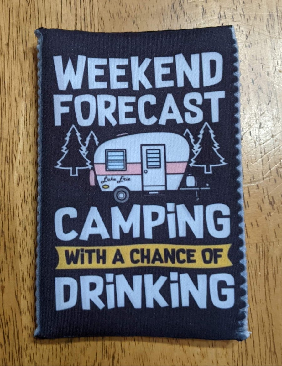 Image of Weekend Forcast-Camping-Koozie
