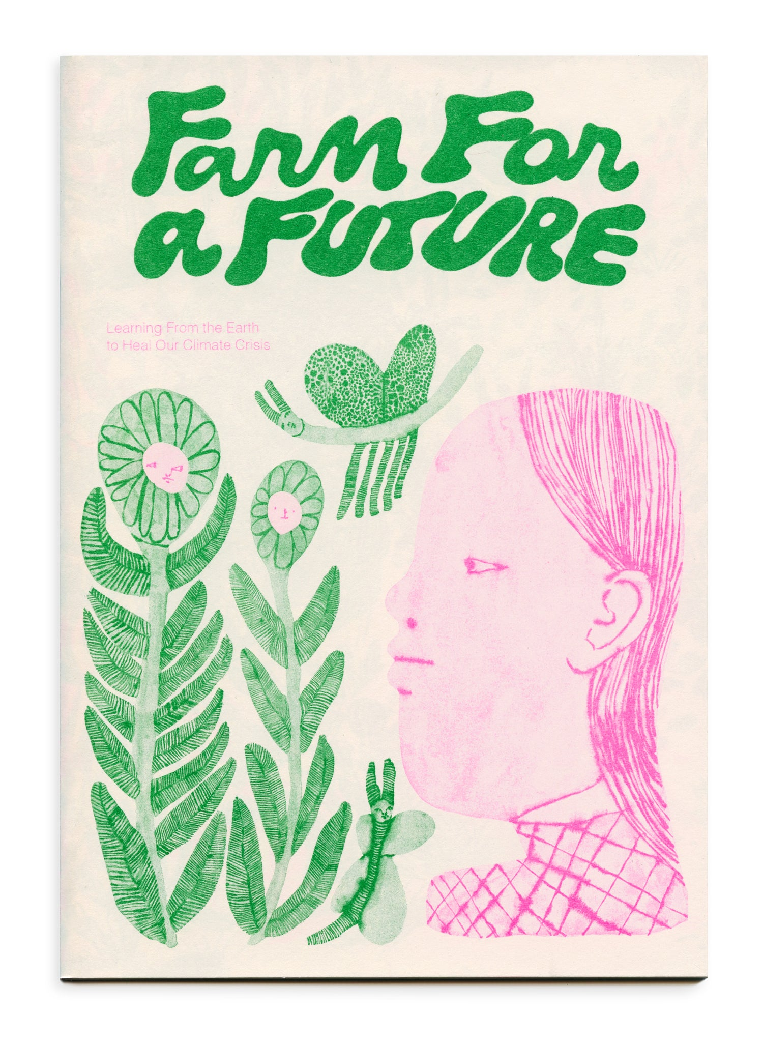 Image of Farm For a Future: Learning From the Earth to Heal Our Climate Crisis