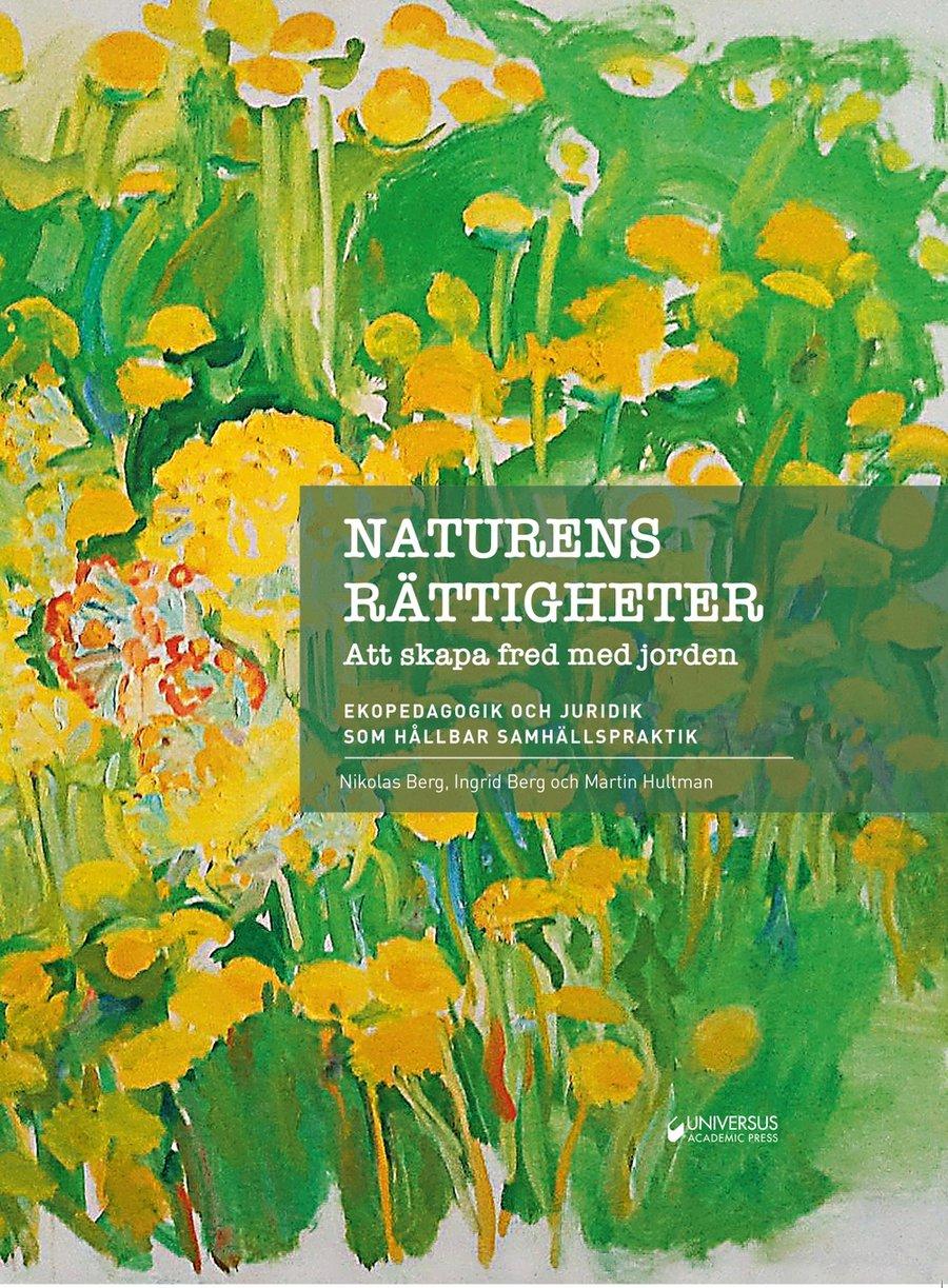 Image of NATURENS RÄTTIGHETER -  Att skapa fred med jorden