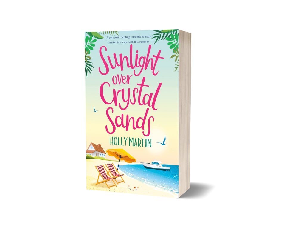 Image of Pre-order your signed copy of Sunlight over Crystal Sands (please note, delivery will be end of May)