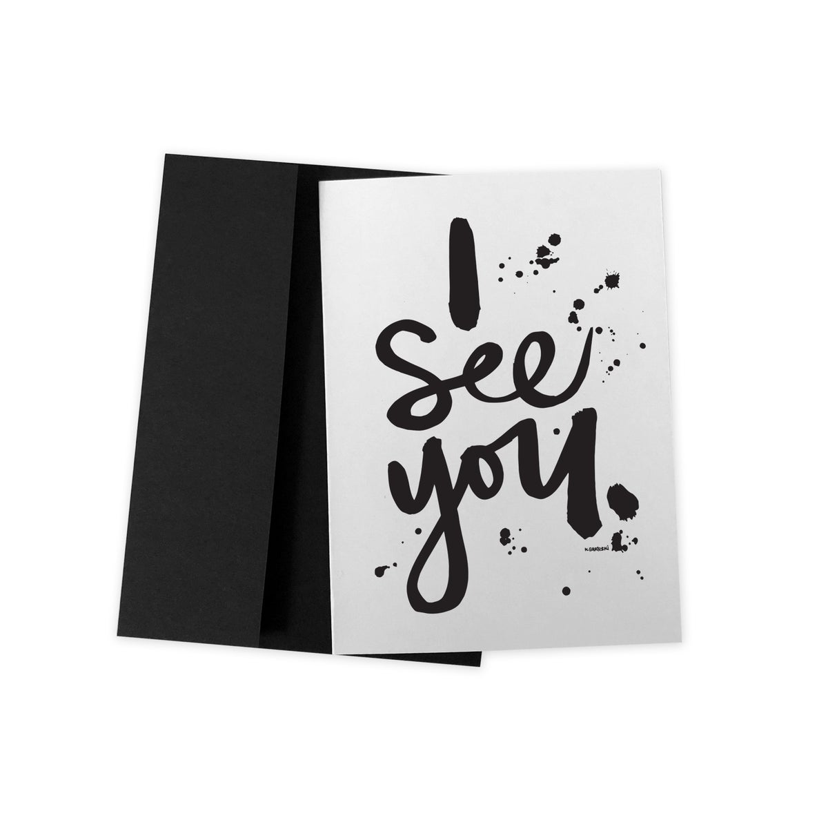 Image of i SEE YOU #kbscript greeting card