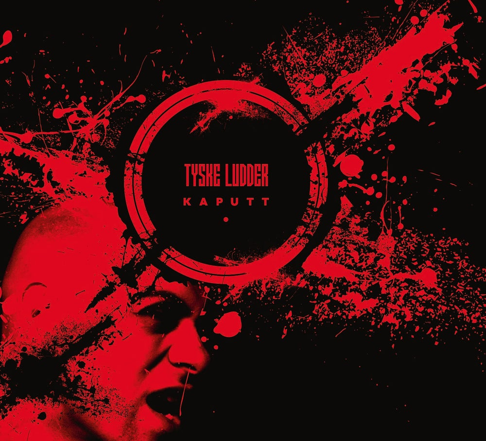 Image of Tyske Ludder - Kaputt / Limited Edition 111 copies // Preorder - Release 07th May 2021