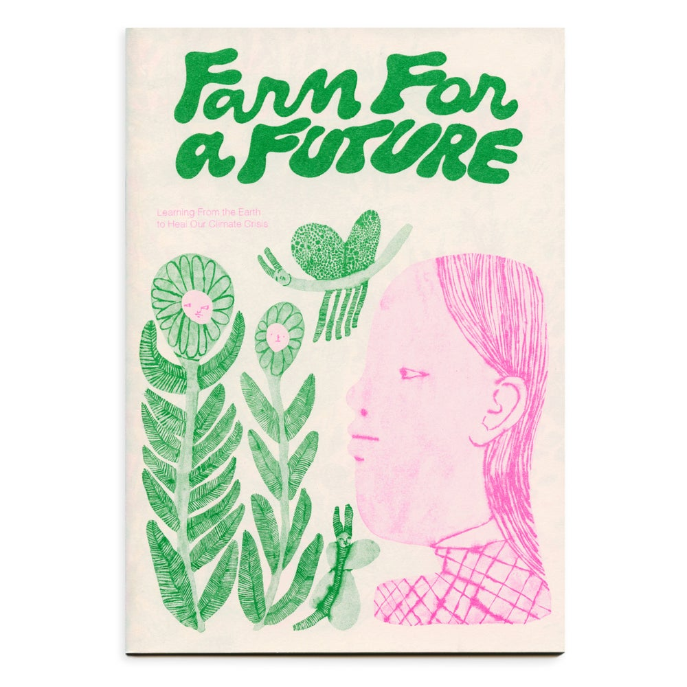 Image of Farm for a Future zine