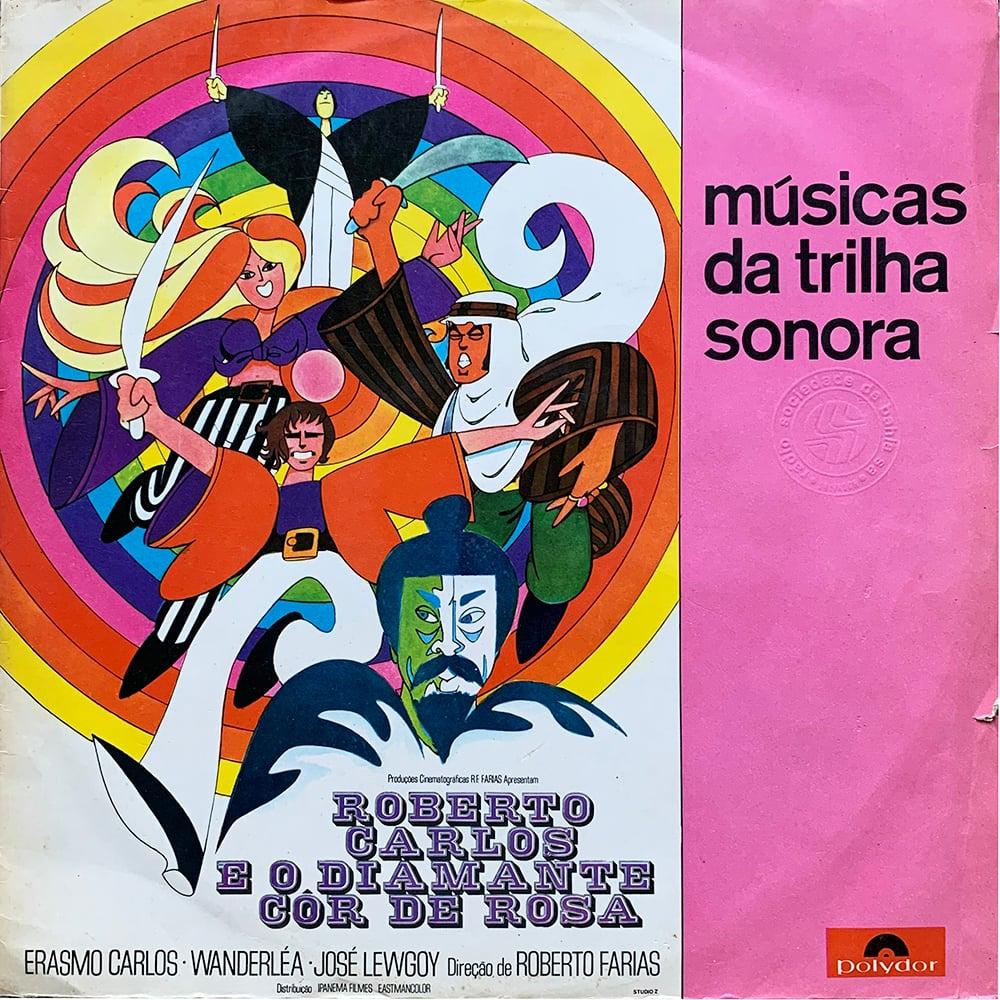 Músicas Da Trilha Sonora De: Roberto Carlos E O Diamante Côr De Rosa (Polydor - 1970)