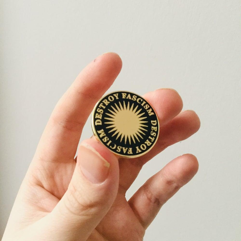 Image of Destroy Fascism hard gold enamel pin