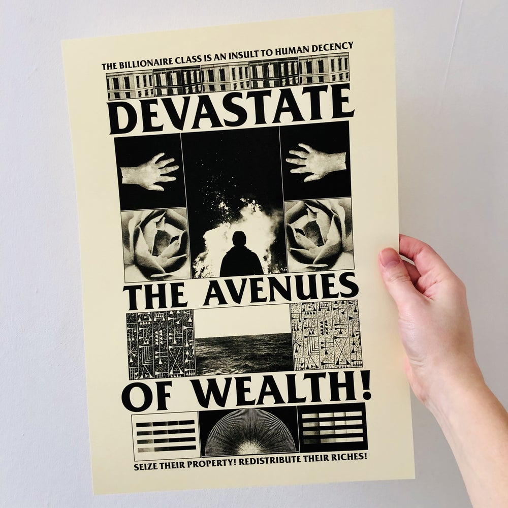 Image of Devastate the Avenues of Wealth! digital A3 print