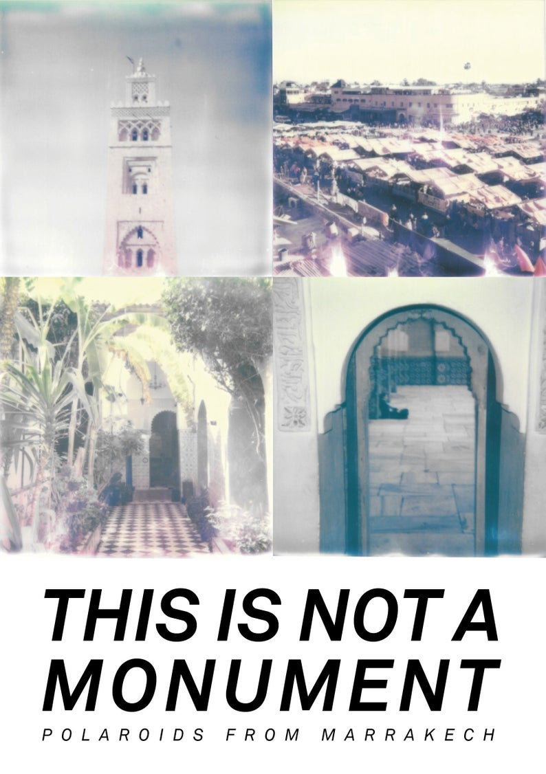 This Is Not A Monument – Polaroids from Marrakech