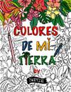 """""""Colores De Mi Tierra"""" Coloring Book"""