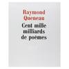 CENT MILLE MILLIARDS DE POÈMES, RAYMOND QUENEAU