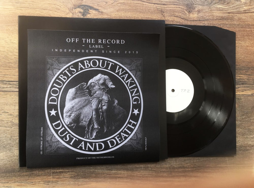 Image of DOUBTS ABOUT WAKING - Dust and Death. Test pressing.