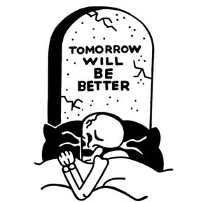 Image of Tomorrow will be better 11x17 print