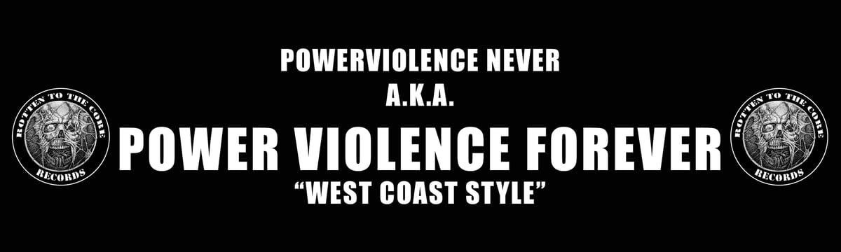 "Image of ""Power Violence Forever"" Bumper Sticker"