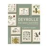 DEYROLLE - UNE NATURE NOURRICIÈRE, EMMANUELLE POLLE & LOUIS ALBERT DE BROGLIE