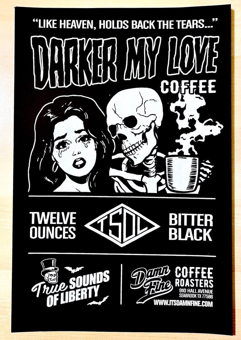 Image of TSOL's Darker My Love Coffee Silkscreen Poster