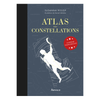 ATLAS DES CONSTELLATIONS, SUSANNA HISLOP & HANNAH WALDRON