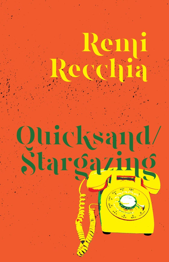 Image of Quicksand/ Stargazing by Remi Recchia