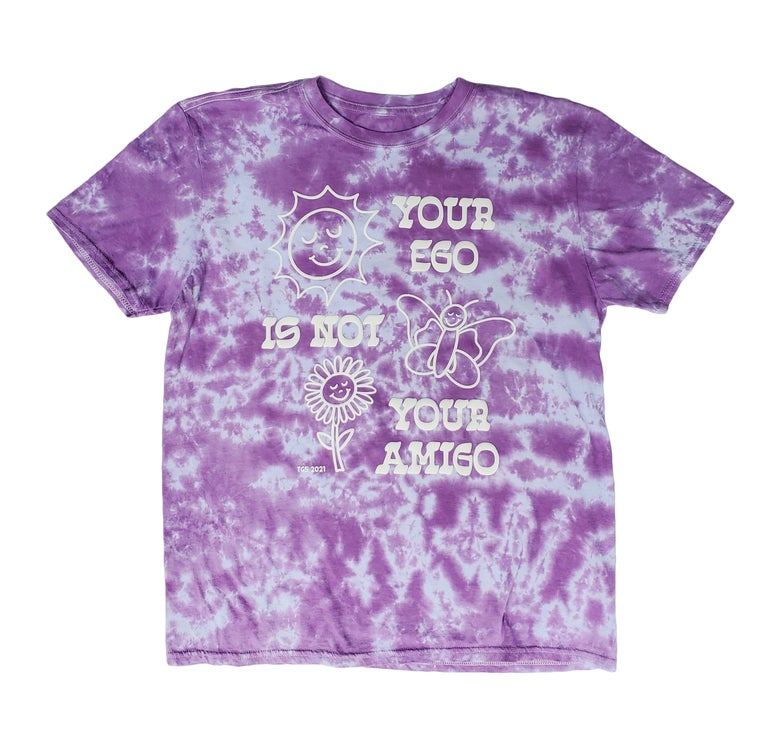 Image of Your Ego is not Your Amigo Tee